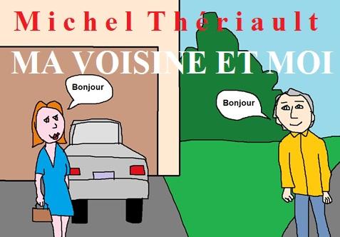Ma voisine et moi -MThériault -image jpg